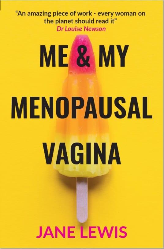 Me&my menopausal vagina - Jane Lewis