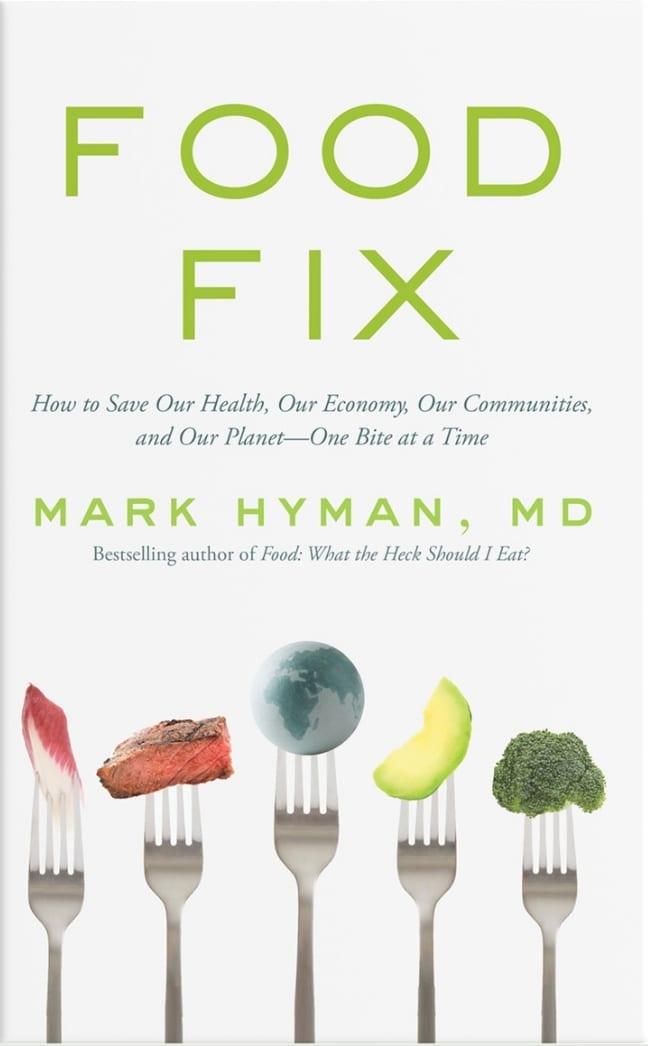 Food fix- Mark Hyman
