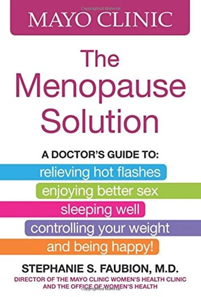 Mayo Clinic - The Menopause Solution guide